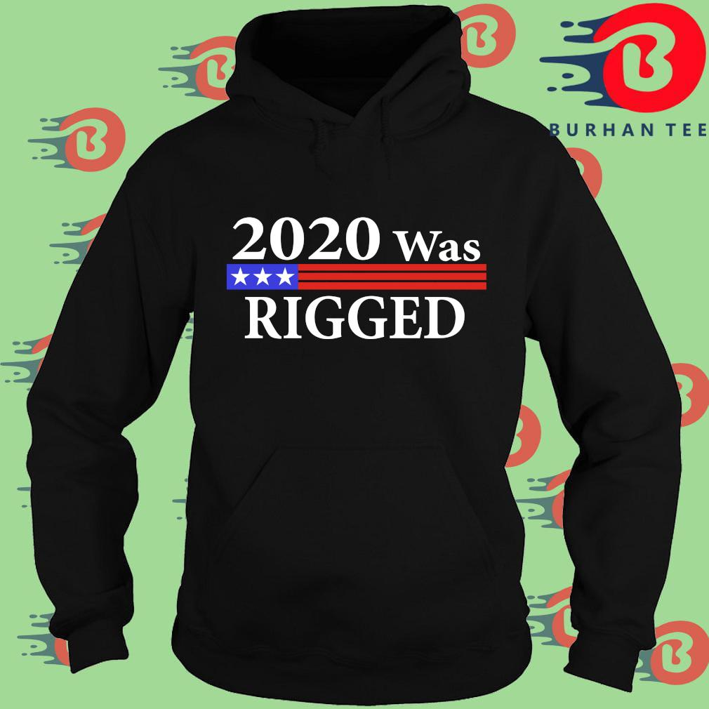 2020 was rigged Hoodie