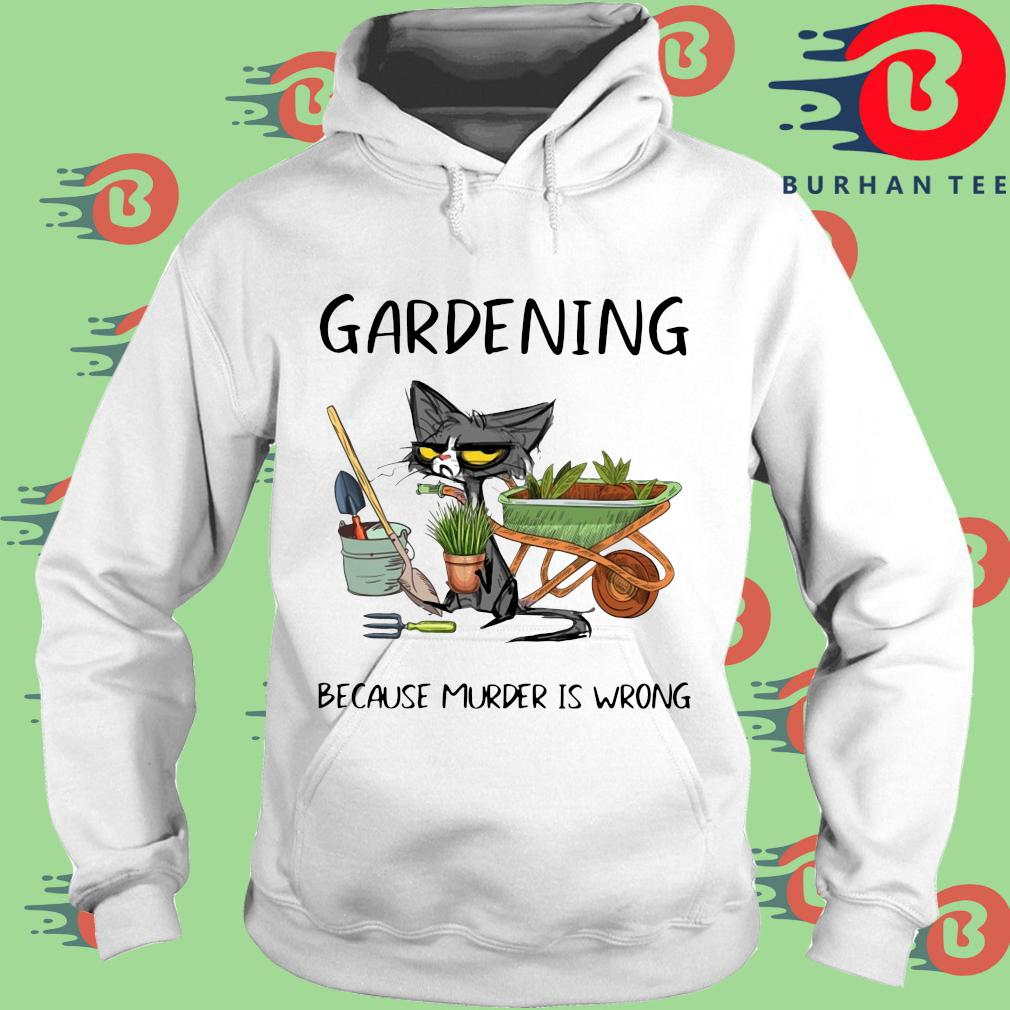 Black cat gardening because murder is wrong trang Hoodie