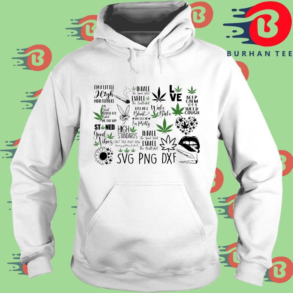 Cannabis I'm a little high maintenance trang Hoodie