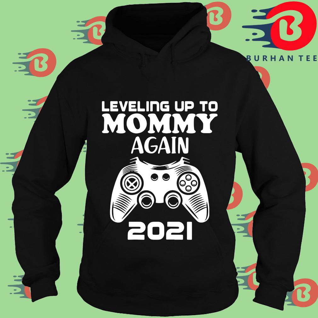 Leveling up to mommy again 2021 s Hoodie