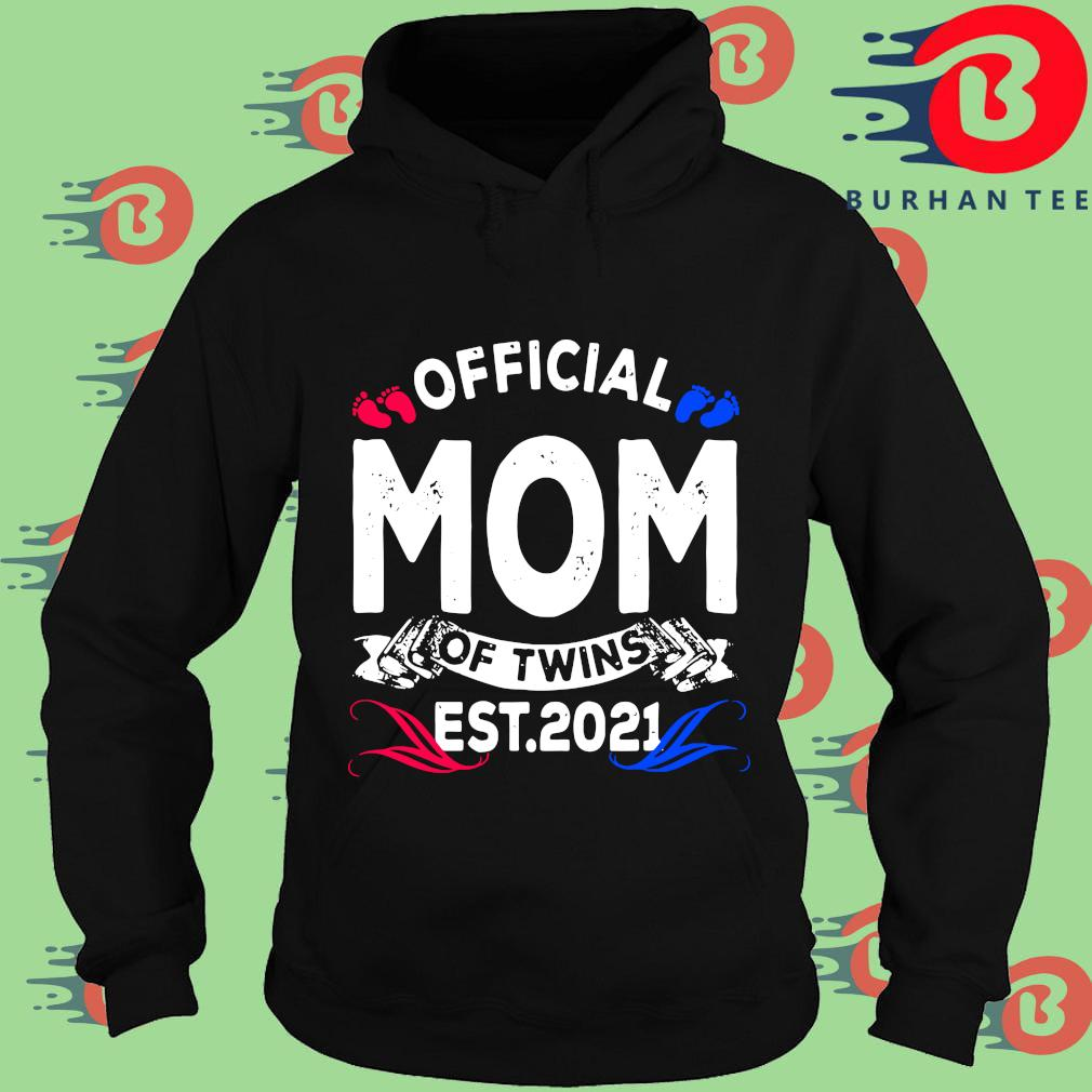Official mom of twins est 2021 s Hoodie