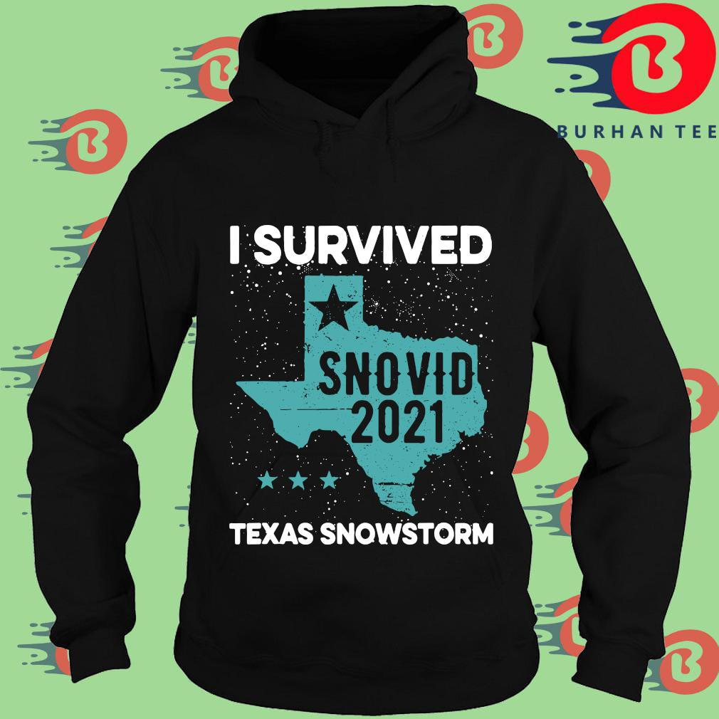 Original I survived snovid 2021 Texas snowstorm s Hoodie