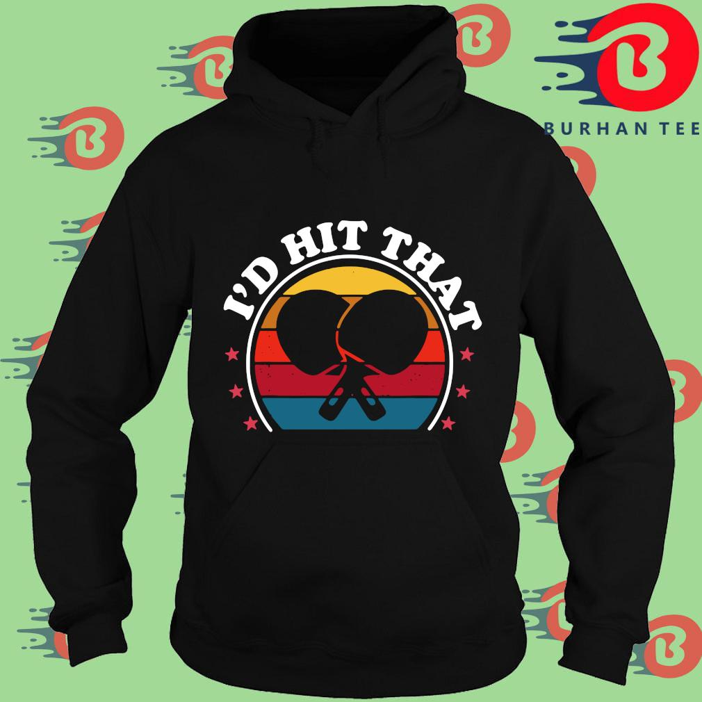 Ping pong I'd hit that vintage sunset s Hoodie