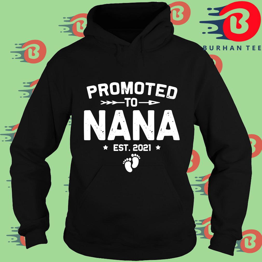 Promoted to nana est 2021 s Hoodie