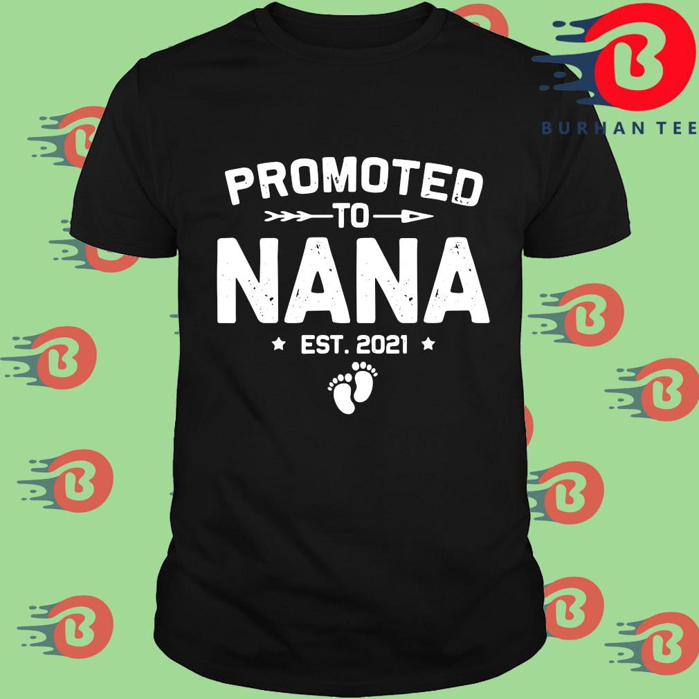 Promoted to nana est 2021 shirt