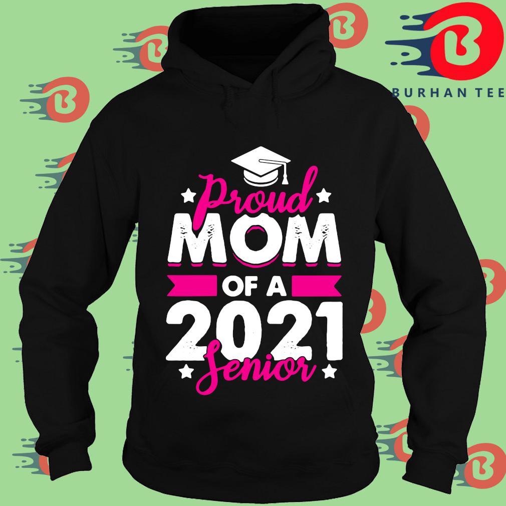 Proud mom of a 2021 senior s Hoodie
