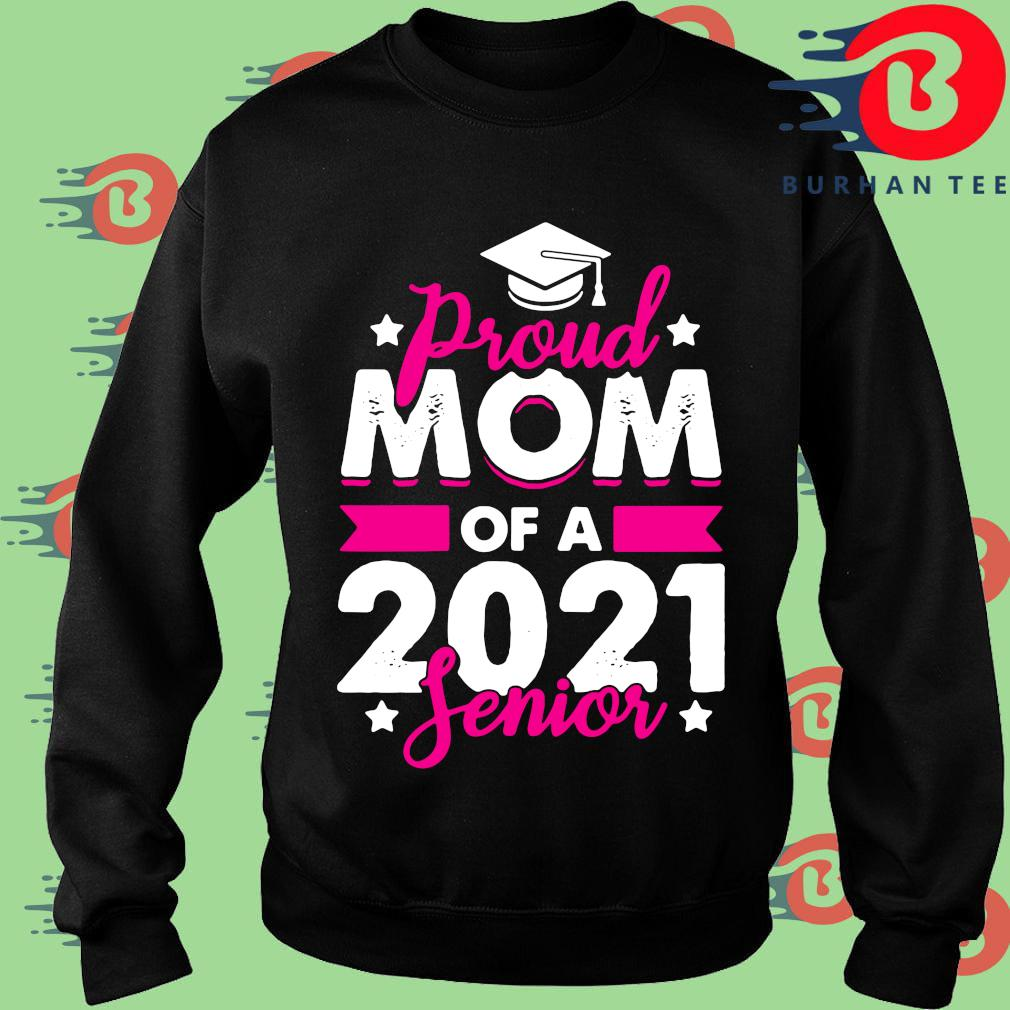 Proud mom of a 2021 senior s Sweater