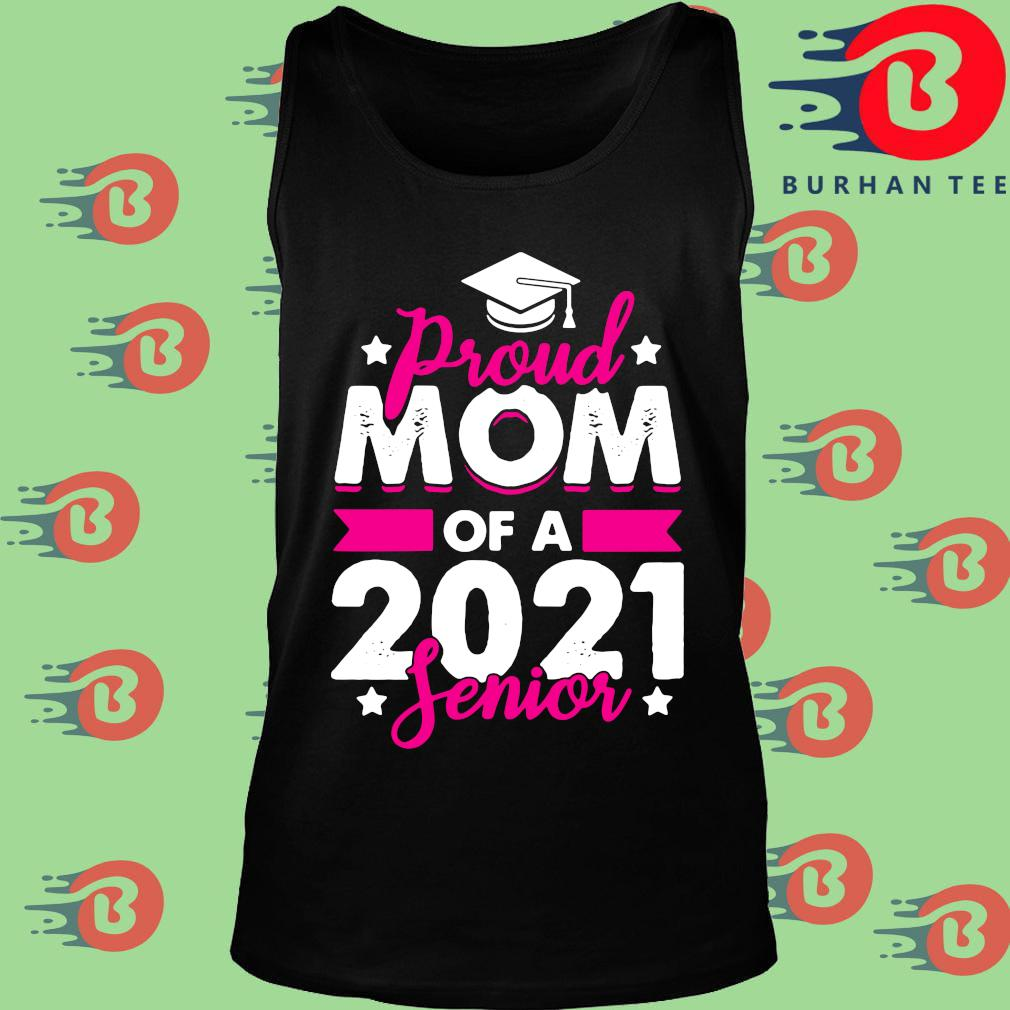 Proud mom of a 2021 senior s Tank top