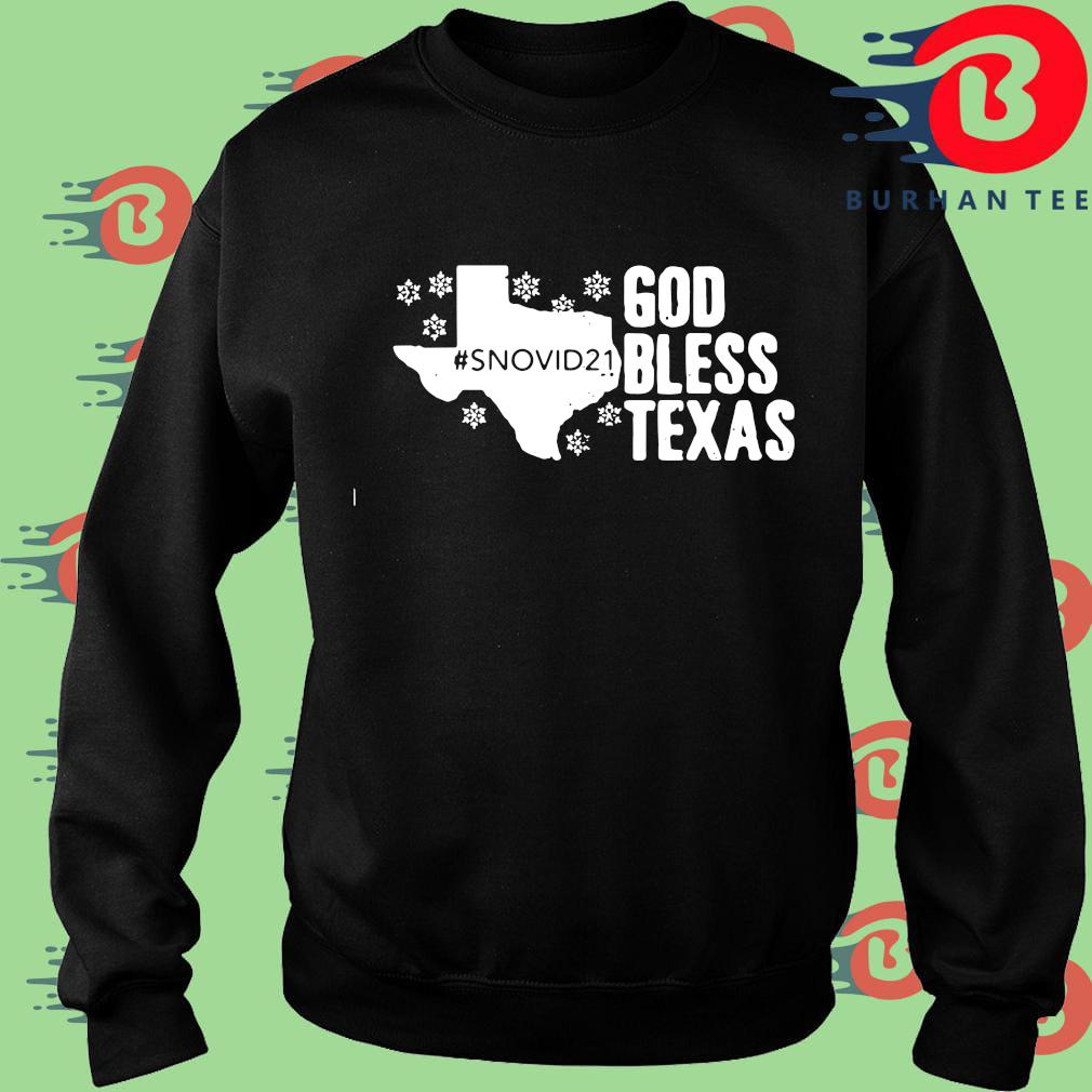 #Snovid21 god bless Texas s Sweater