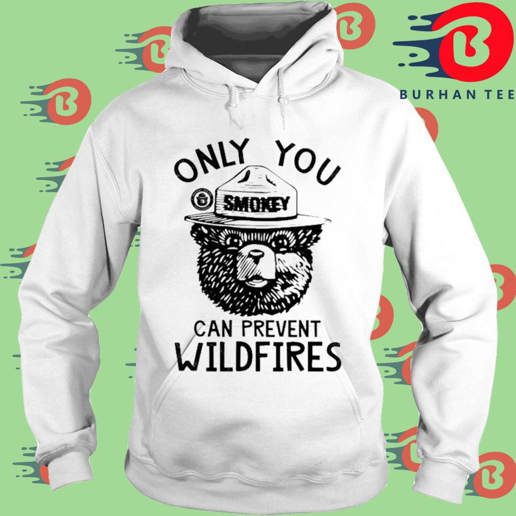 Bear Smokey Bear Only You Can Prevent Wildfires Shirt trang Hoodie