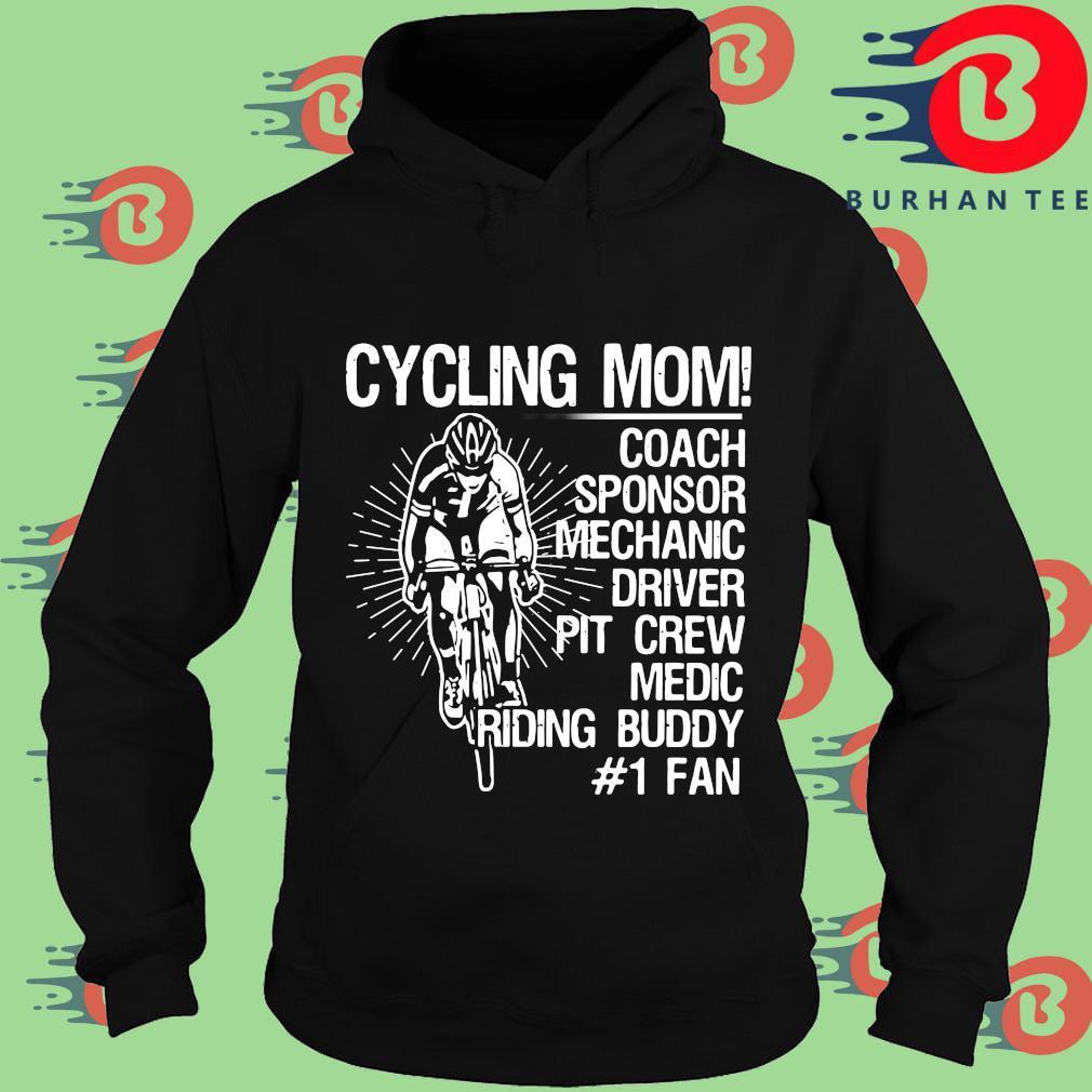 Cycling mom coach sponsor mechanic driver pit crew medic riding buddy #1 fan Hoodie