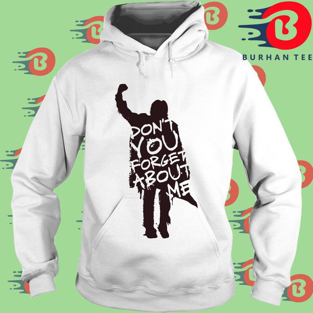 Don't you forget about Me trang Hoodie