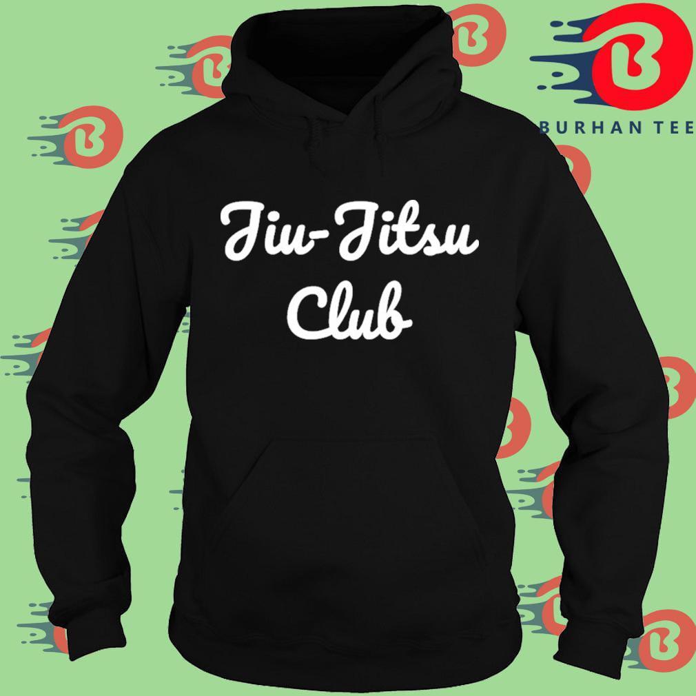Jiu jitsu Club Shirt Hoodie