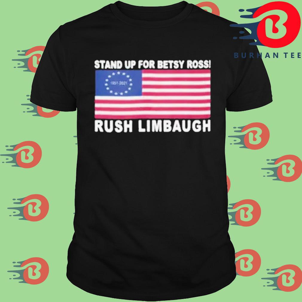 Rush limbaugh stand up for betsy ross American flag shirt