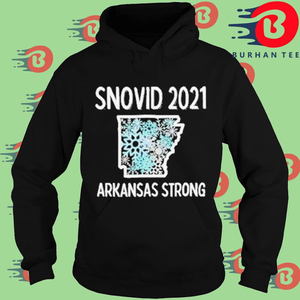 Snovid 2021 Arkansas strong Hoodie