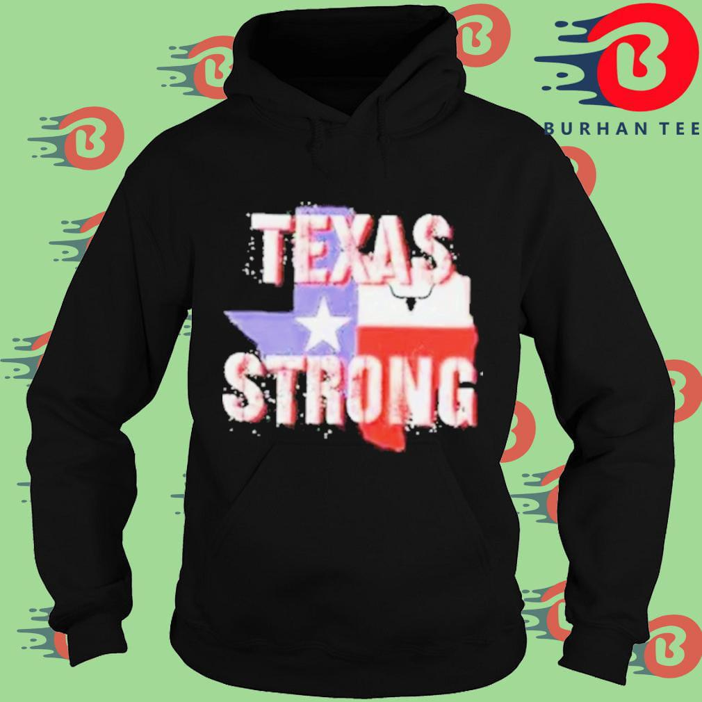 Texas flag strong 2021 Hoodie