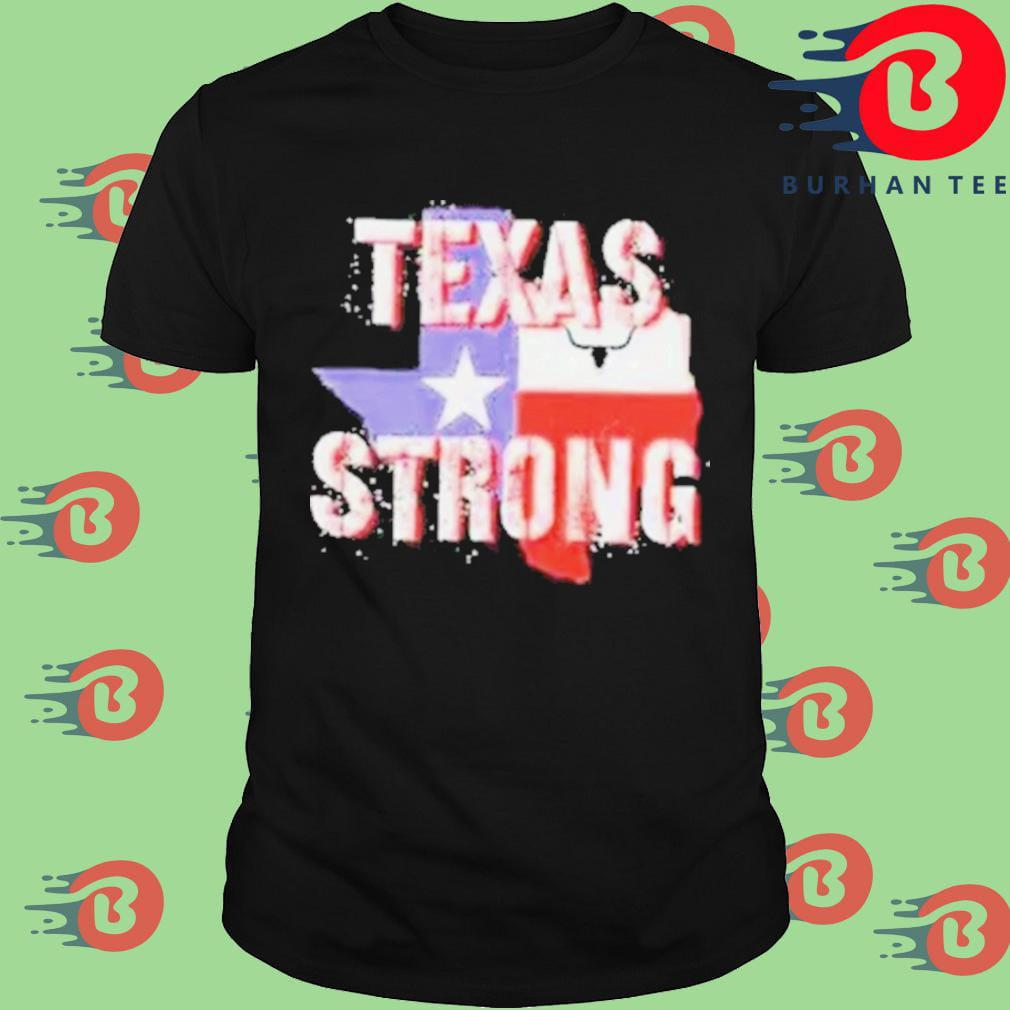 Texas flag strong 2021 shirt