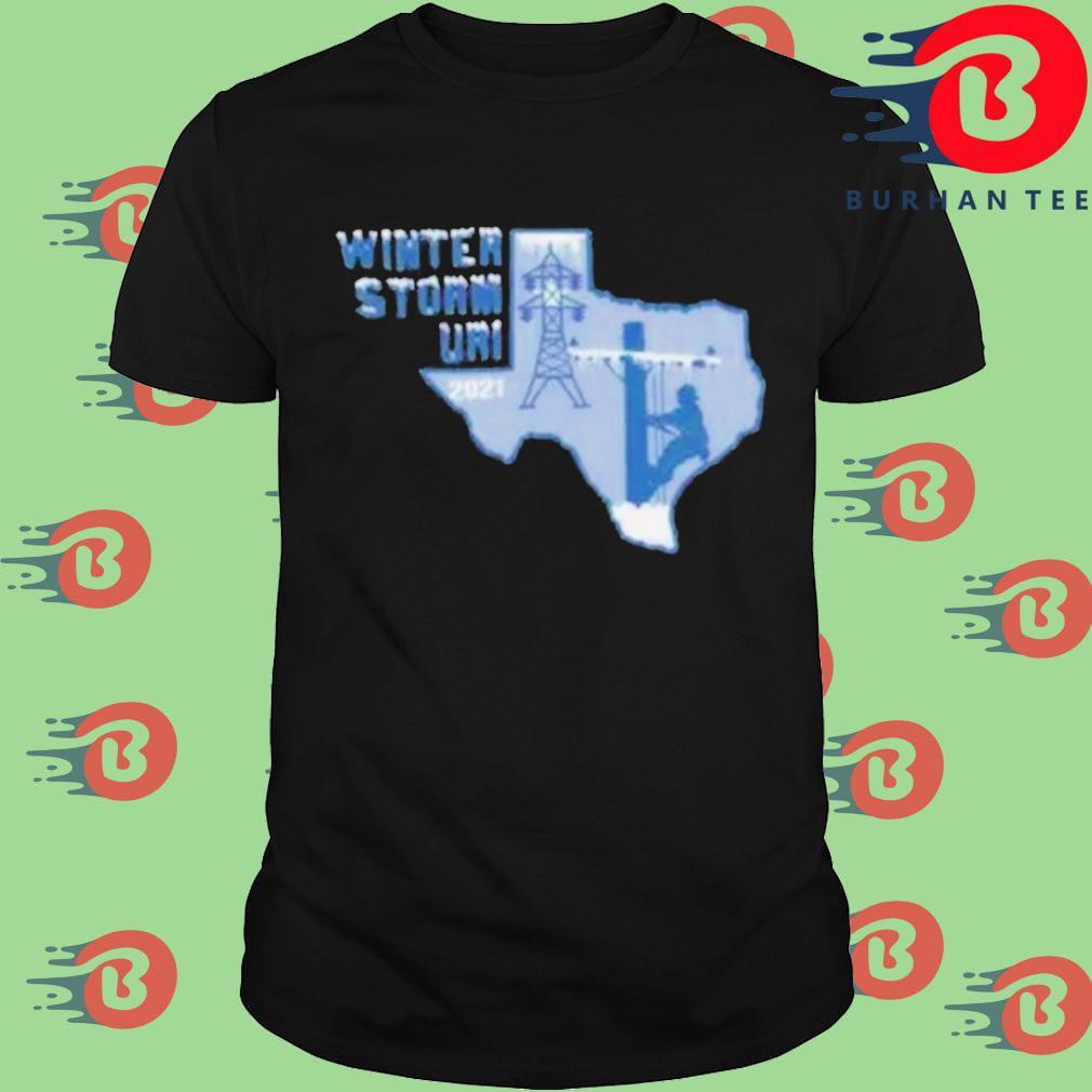 Winter Storm Uri 2021 Texas Strong shirt