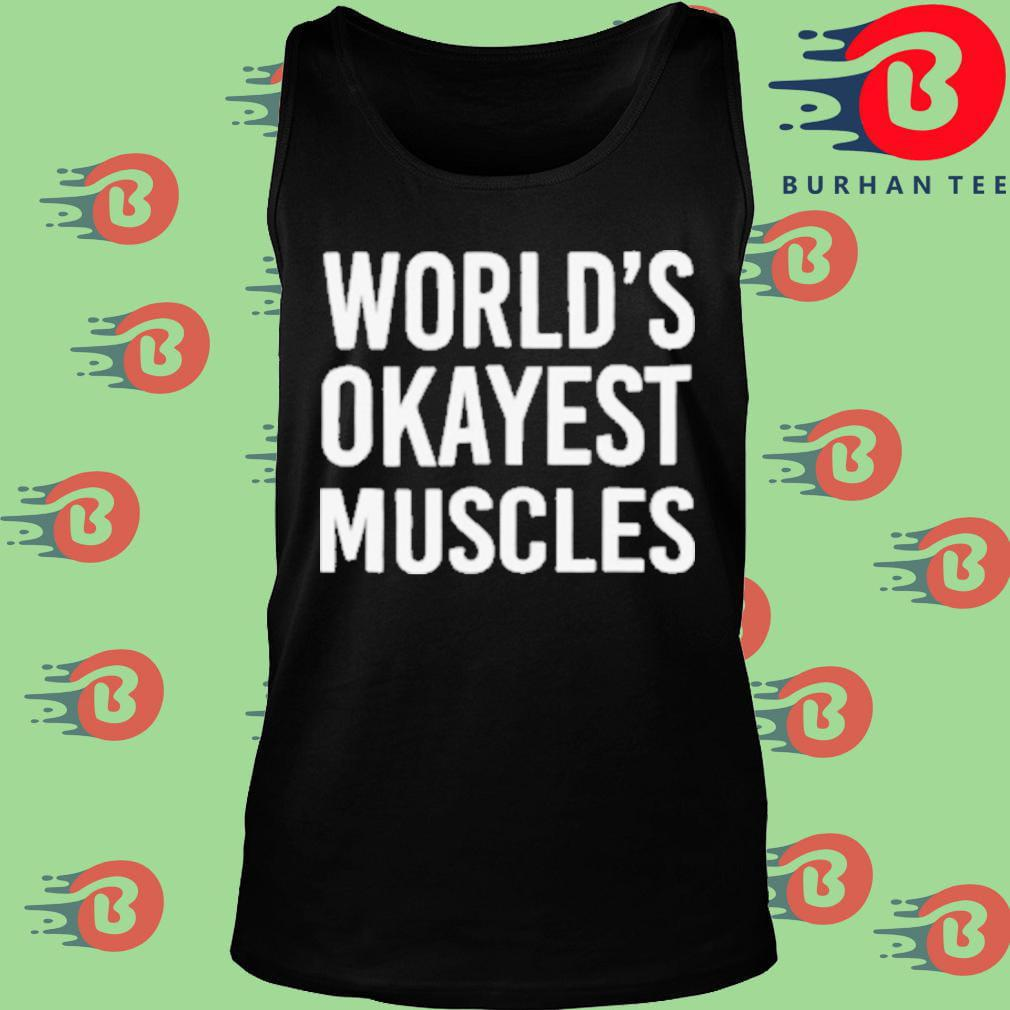 World's okayest muscles Tank top