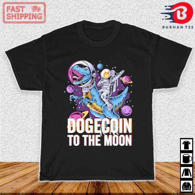 T-rex Elon Musk Dogecoin To The Moon Shirt