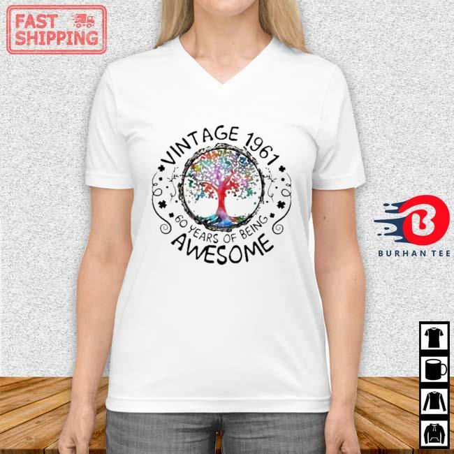 Vintage 1961 60 Years Of Being Awesome Tree Shirt Vneck trang