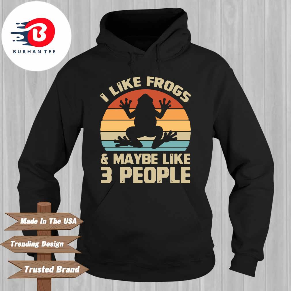 I like frogs and maybe like 3 people vintage s Hoodie
