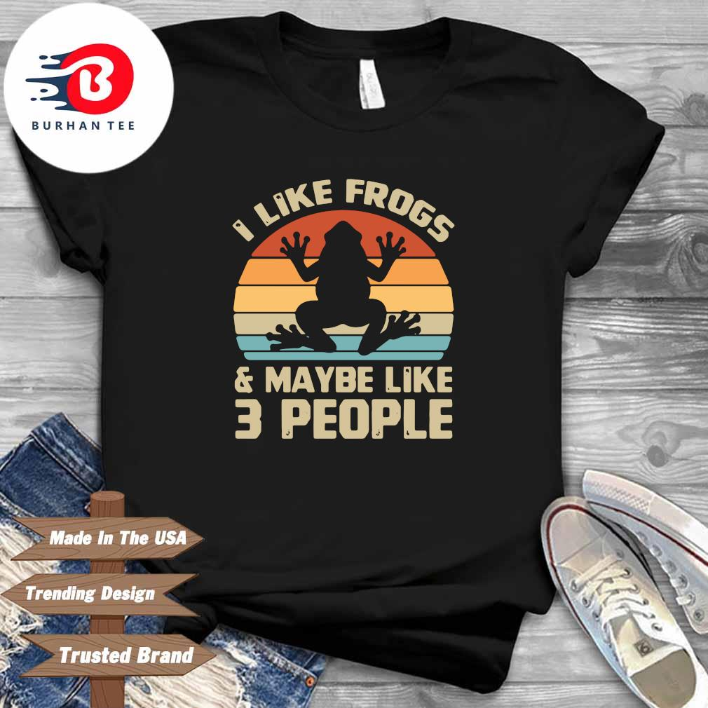 I like frogs and maybe like 3 people vintage shirt