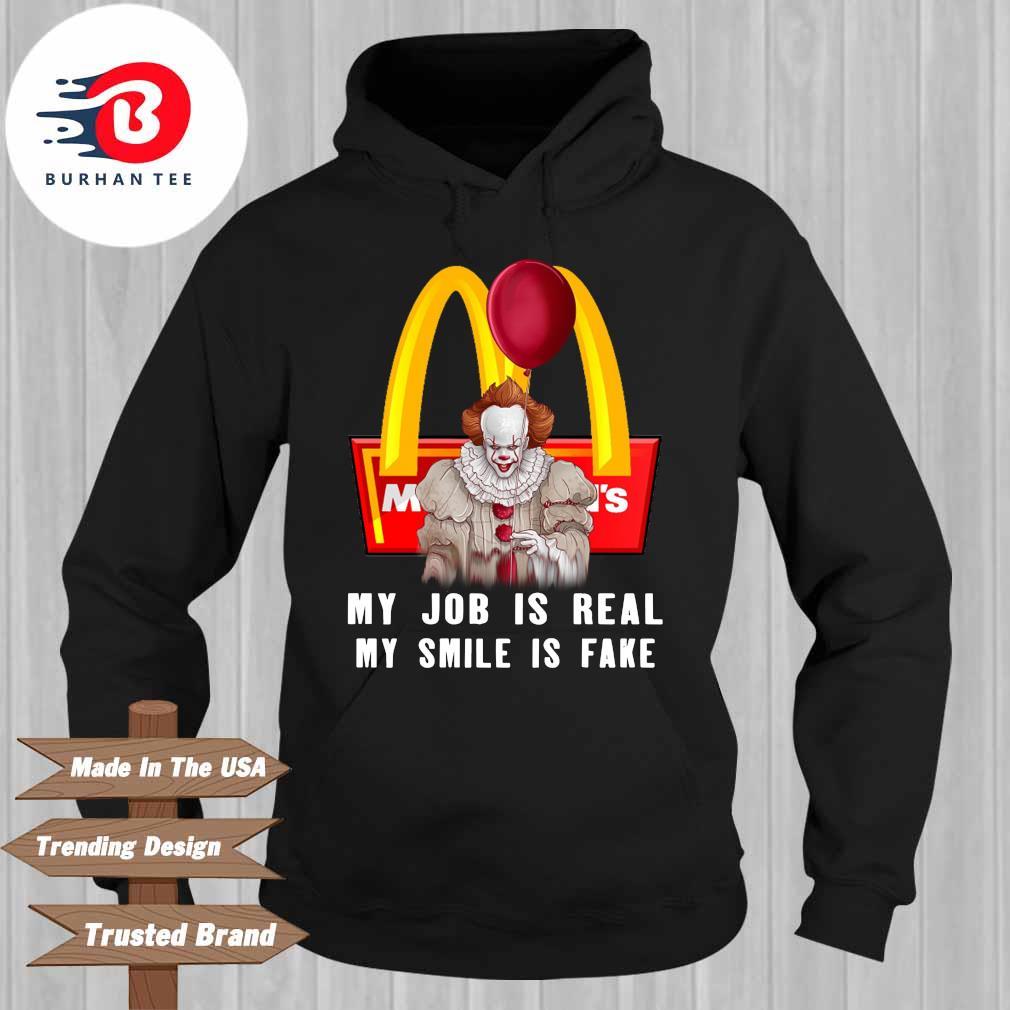 Pennywise McDonalds my job is real my smile is fake s Hoodie