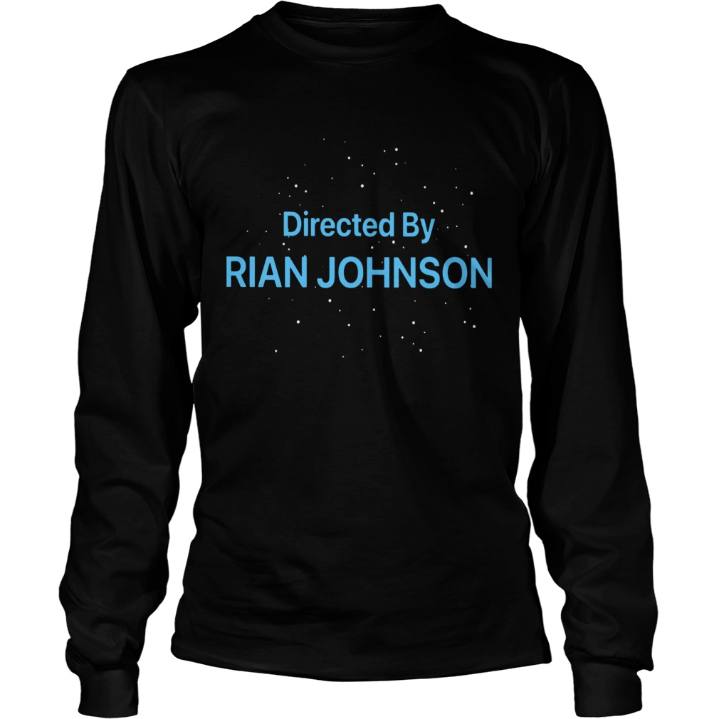 Directed By Rian Johnson  LongSleeve