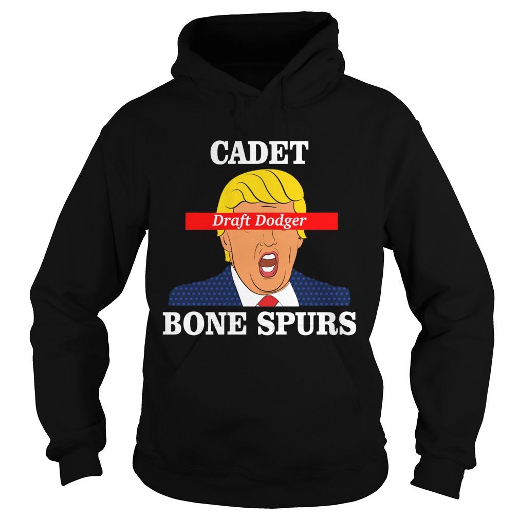 Trump Cadet Draft Dodger Bone Spurs  Hoodie