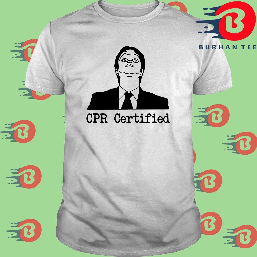 Dwight Schrute CPR Certified Shirt, ladies and sweater