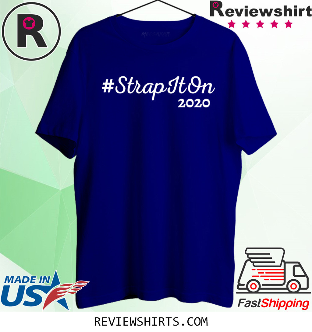 #StrapItOn 2020 T-Shirt