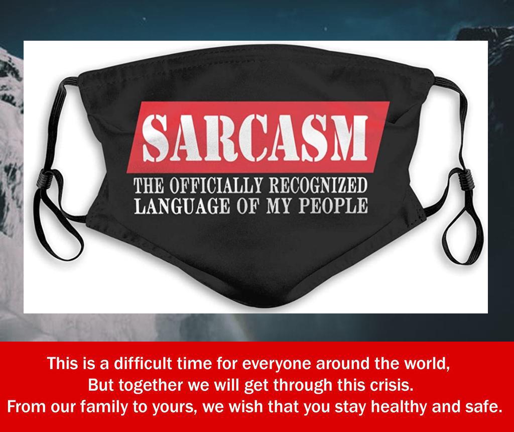 Fluently Sarcastic Filter Face Mask