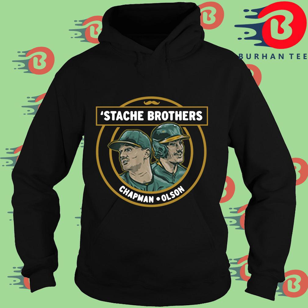 'Stache brothers matt chapman and matt Olson Oakland s Hoodie