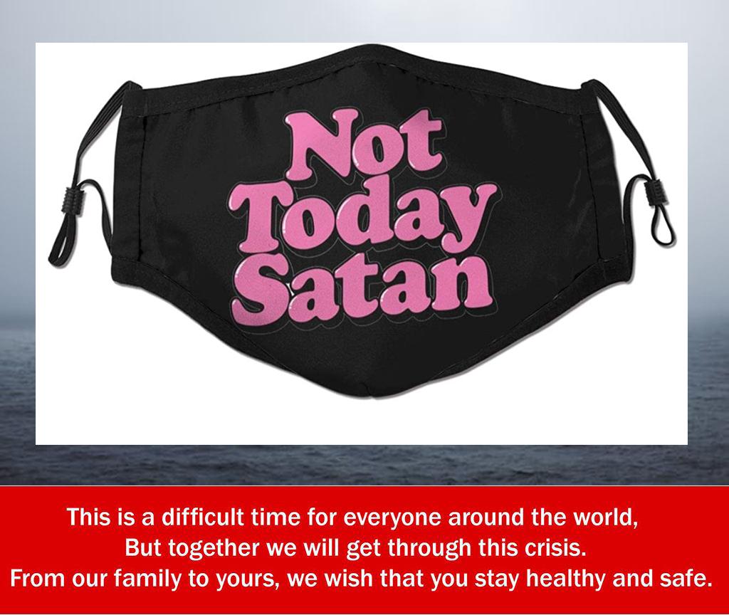 Us Not Today Satan Filter Face Mask