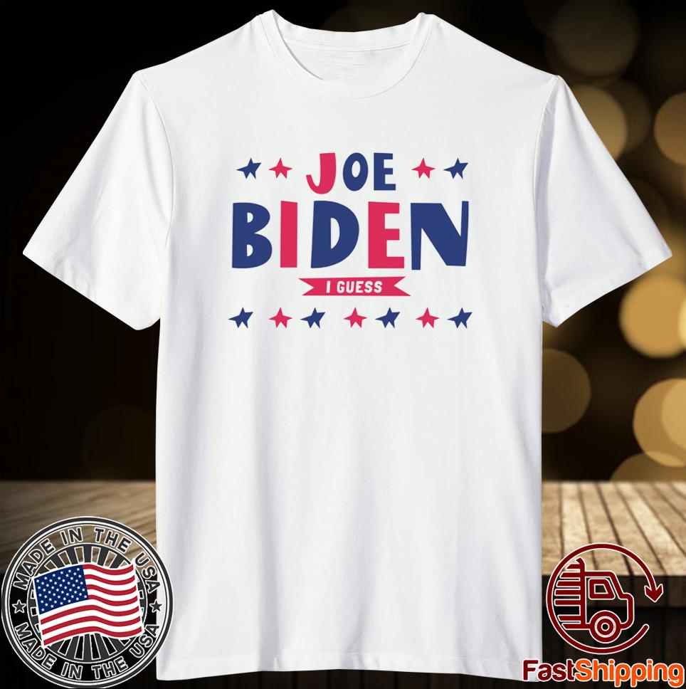 Biden I Guess T-Shirt
