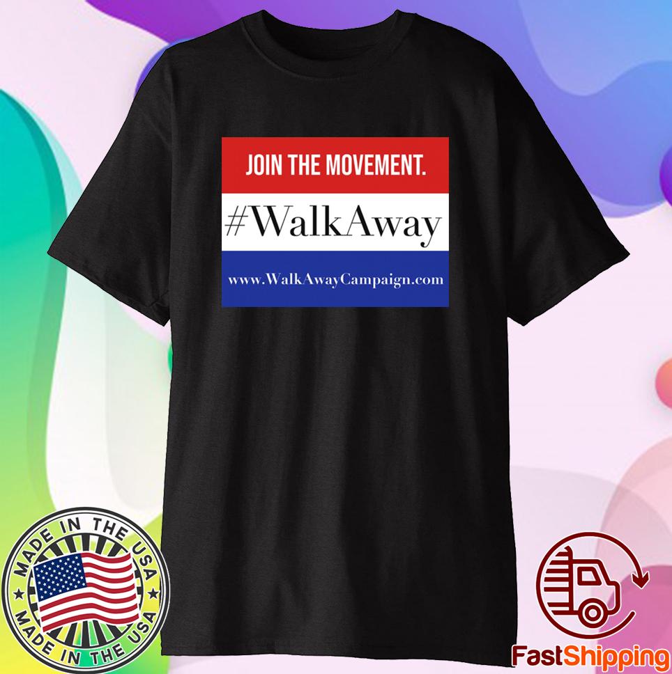 Join The Movement Walk Away T-Shirt