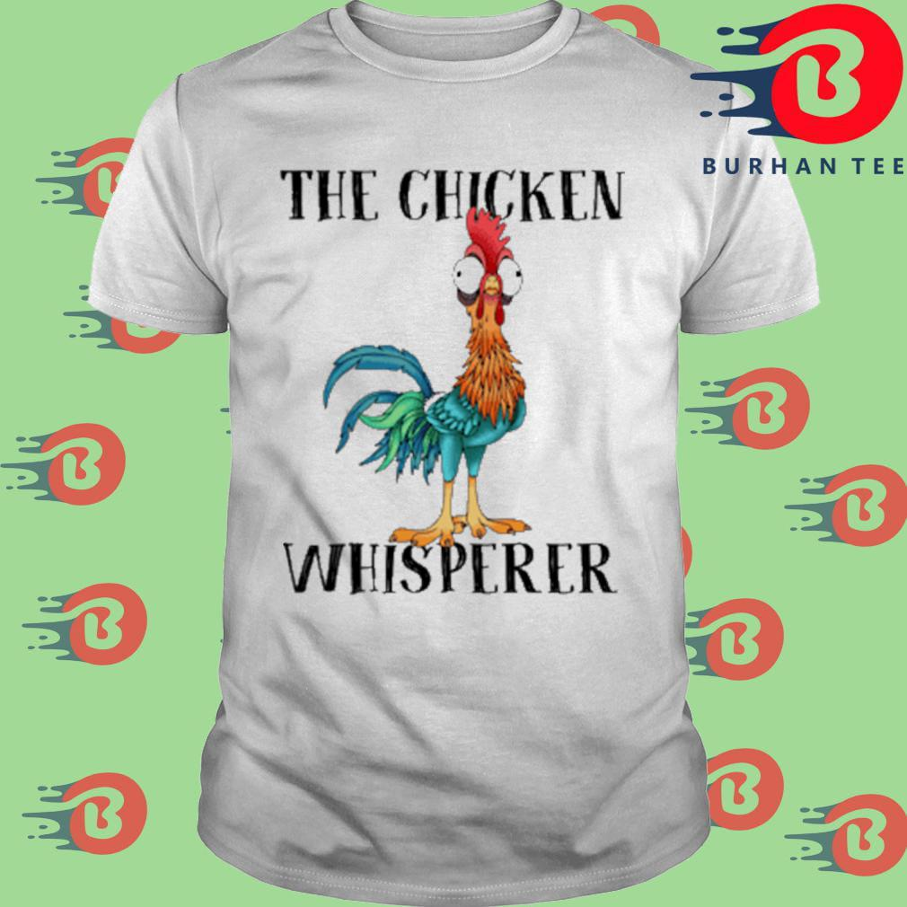 The chicken whisperer heihei shirt
