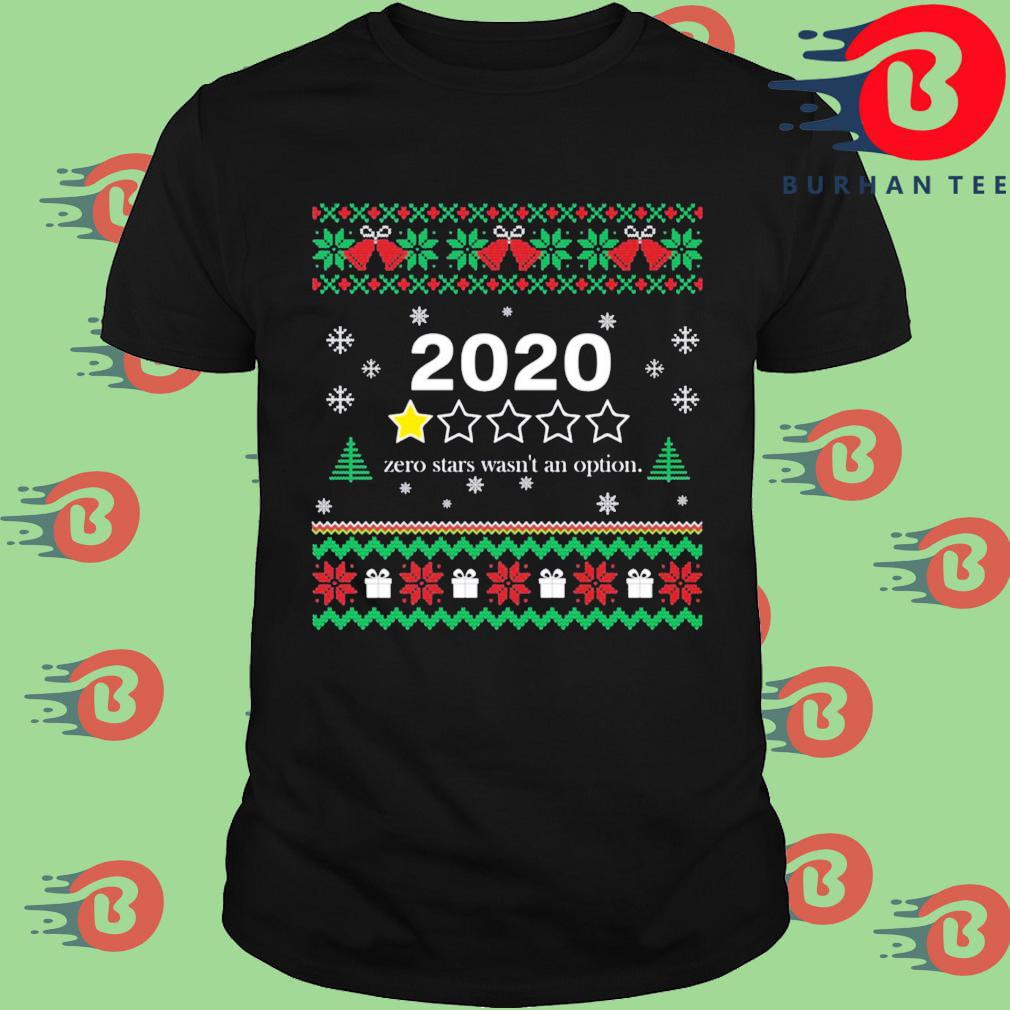 2020 zero stars wasn_t an option Christmas sweatshirt