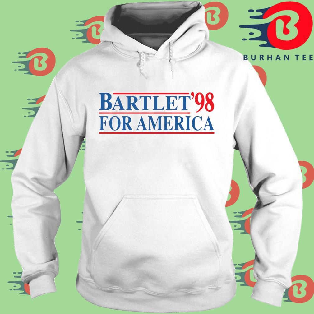 Bartlet '98 for America s trang Hoodie