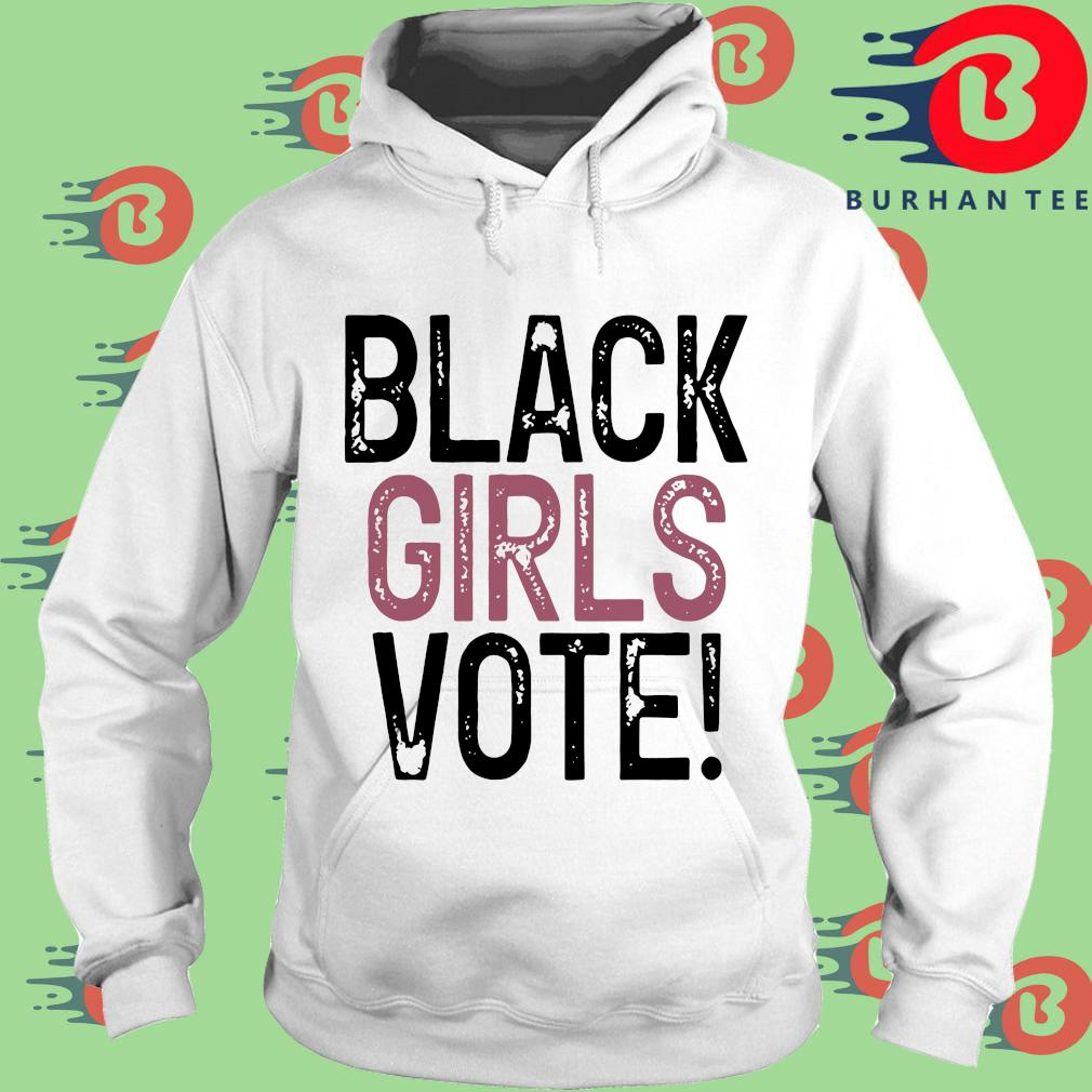 Black Girls Vote Shirt trang Hoodie