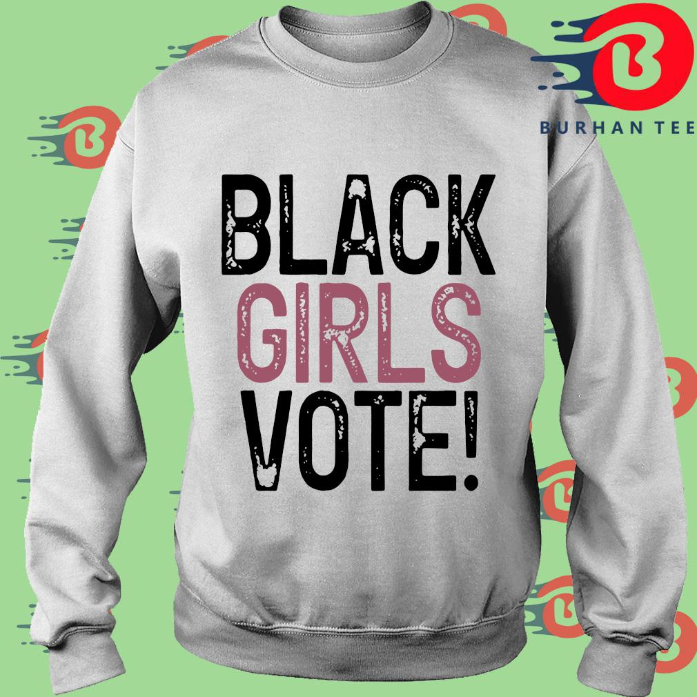 Black Girls Vote Shirt trang Sweater