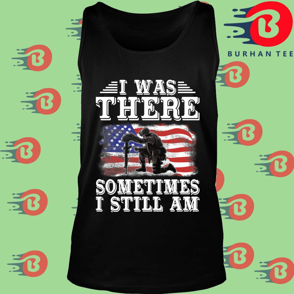 I was there something I still am American flag s Tank top