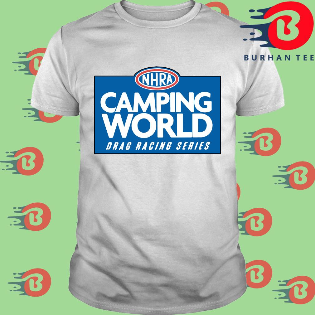 NHRA camping world drag racing series shirt