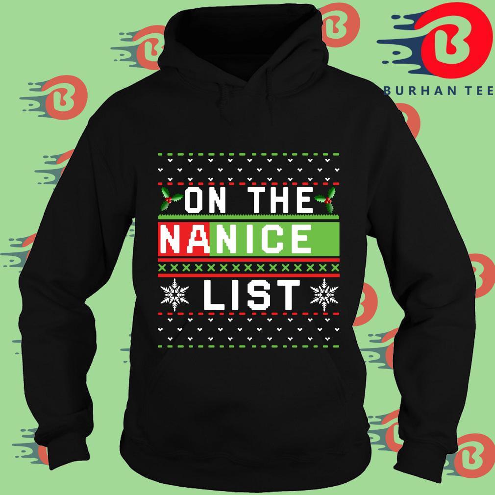 On the na nice list Ugly Christmas sweater Hoodie