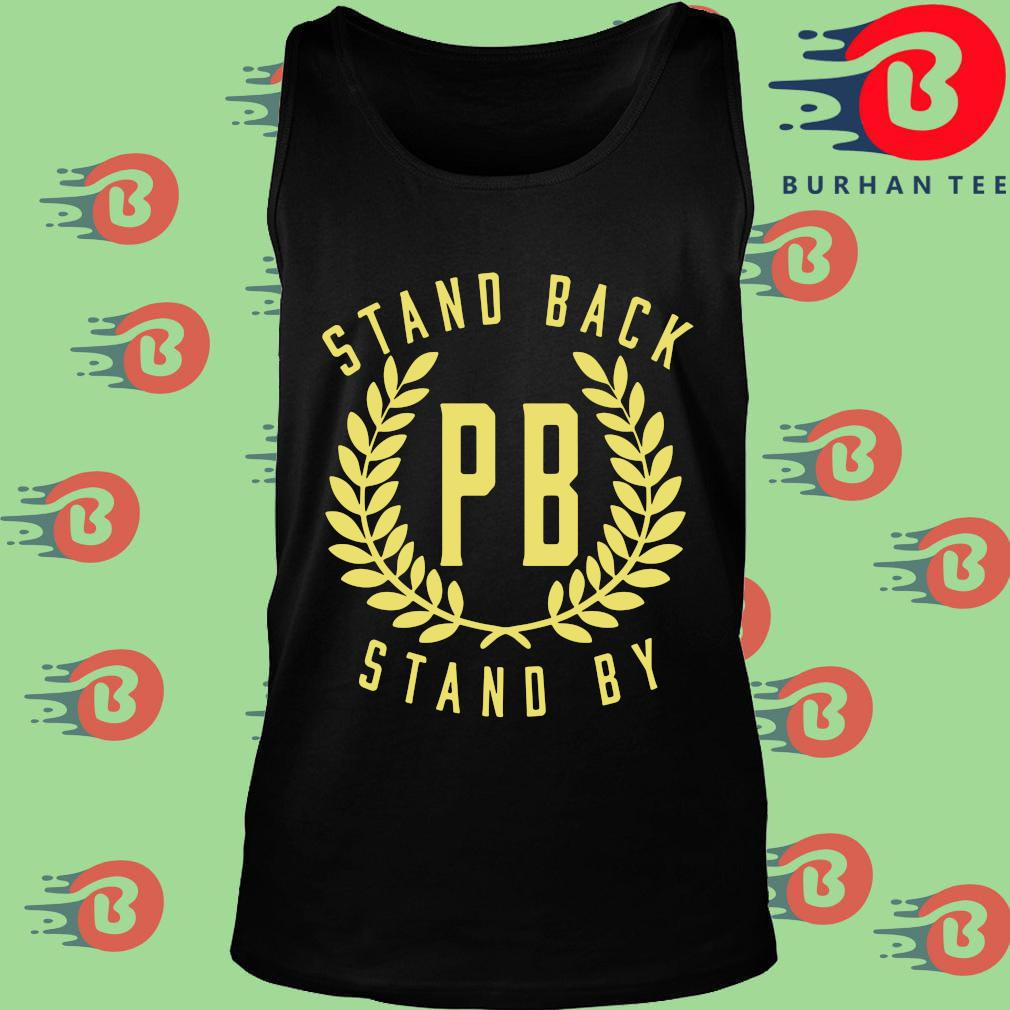 Proud Boys Stand Back Stand By Shirt Tank top