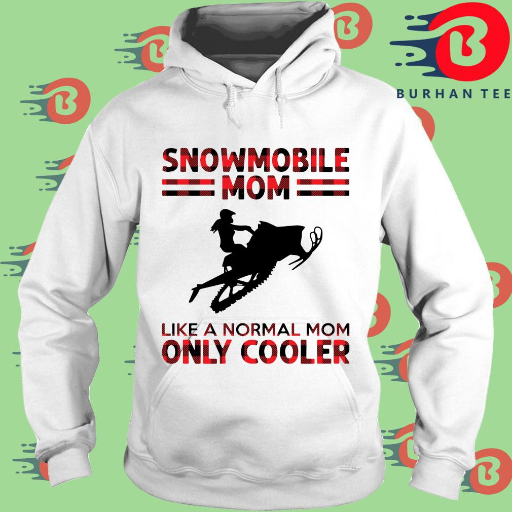 Snowmobile mom like a normal mom only cooler s trang Hoodie