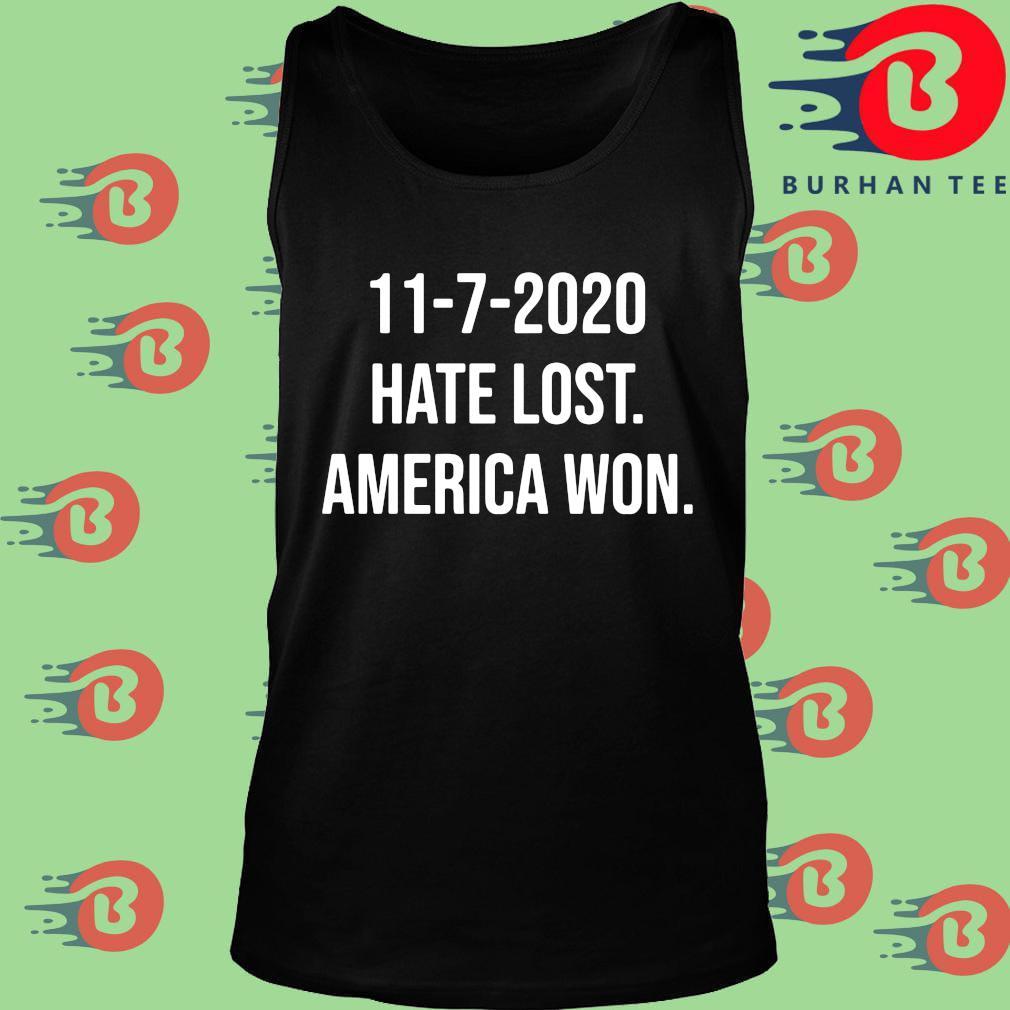 11-7-2020 hate lost America won s Tank top