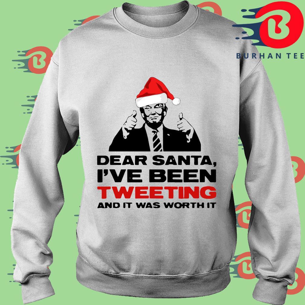 Joe Biden dear Santa I've been tweeting and it was worth it shirt