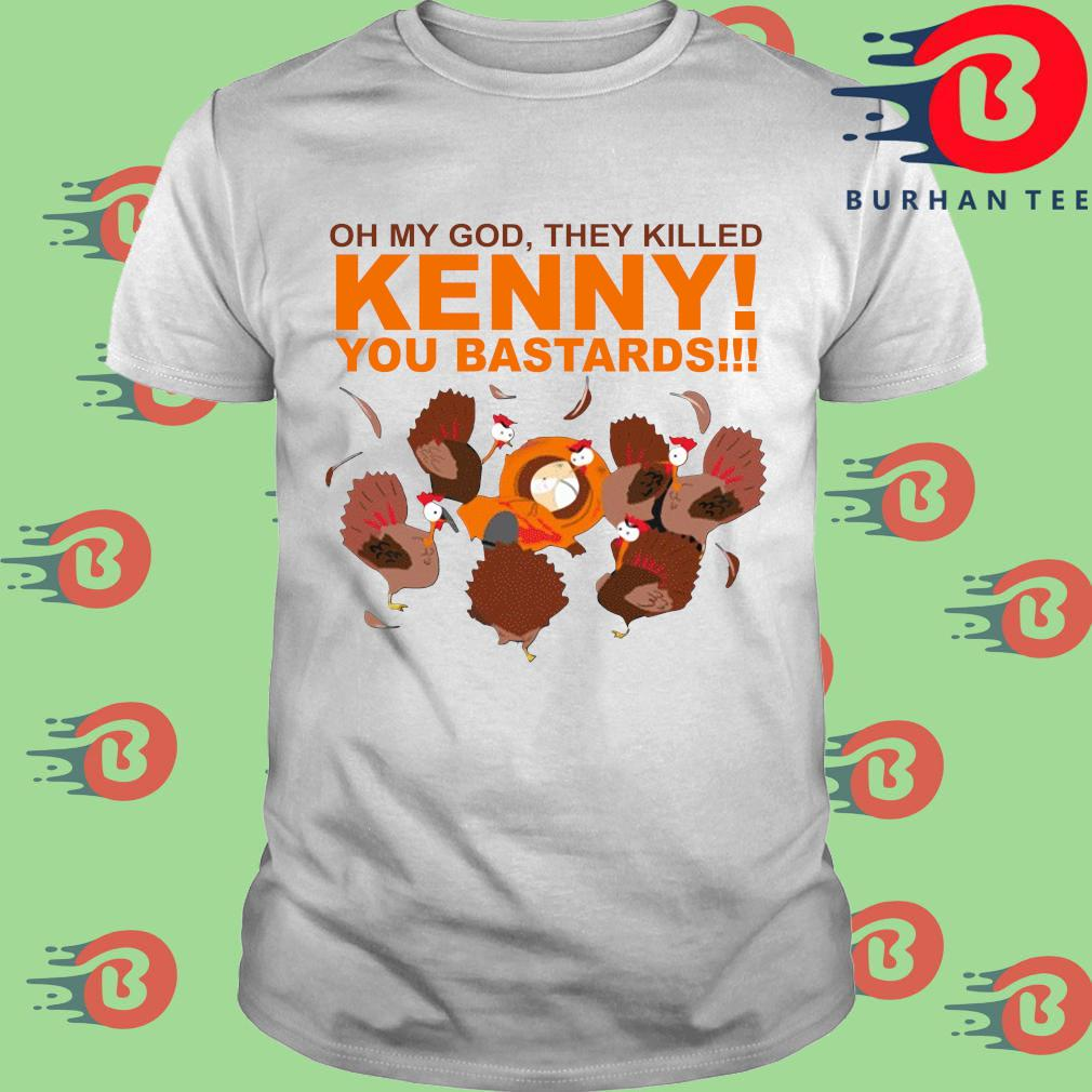 South park oh my god they killed kenny you bastards s trang Shirt